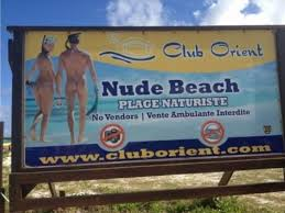 Orient Beach is often the first place many couples experience a nude beach.